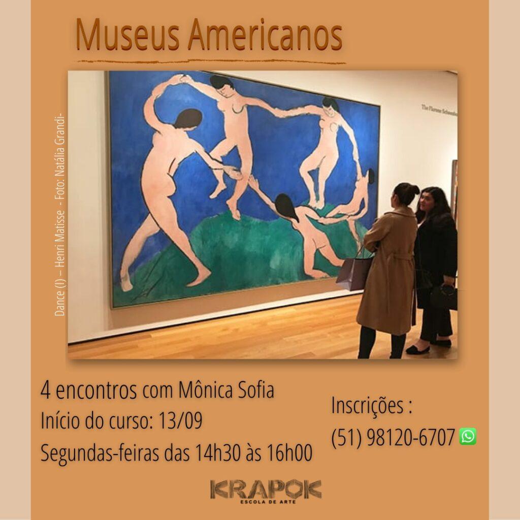 Museu Americanos - Historia da Arte KRAPOK POA